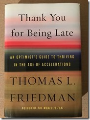 Thank You for Being Late by Thomas Friedman - cover