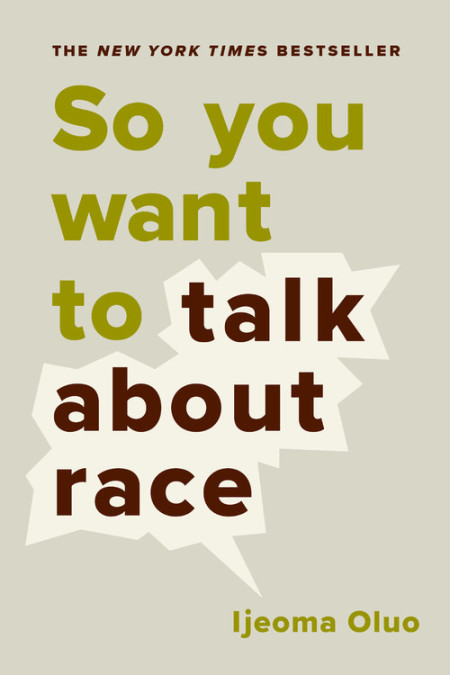 Cover of So you want to talk about race