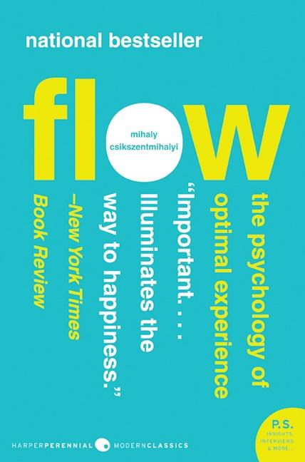 Cover of Flow: The Psuchology of Optimal Experience