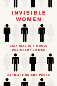 Cover of Invisible Women, paperback edition.
